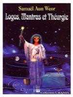 Logos, Mantras et Théurgie