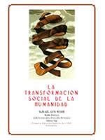 La Transformación social de la Humanidad